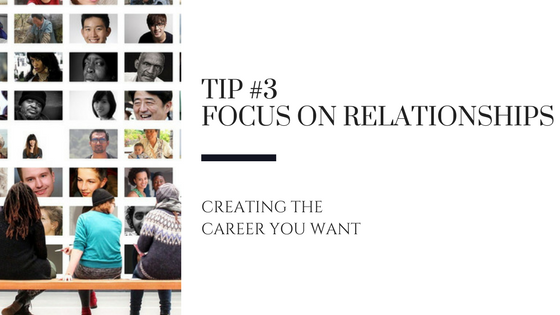 Creating the Career You Want – Tip #3