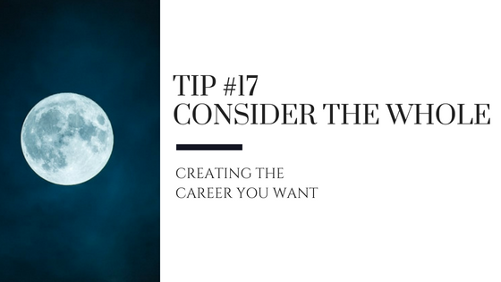 Creating the Career You Want – Tip #17