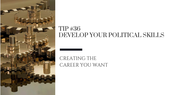 Creating the Career You Want – Tip #36