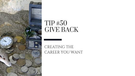 Creating the Career You Want – Tip #50